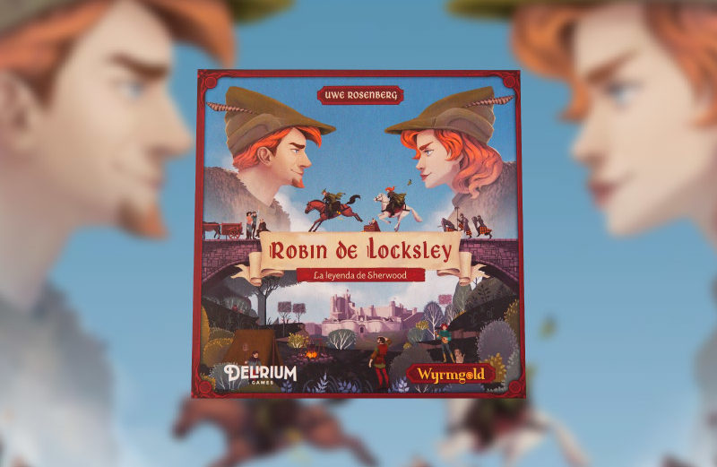 Robin de Locksley, el juego de mesa de la leyenda de Sherwood