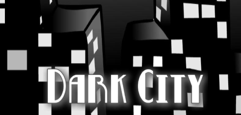 Imprime Dark City y conviértete en el mejor investigador