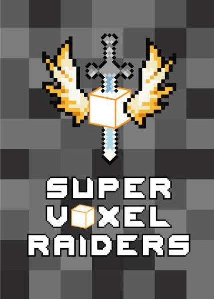 Vuelven los 90 con Super Voxel Raiders